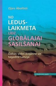 Grāmata- No leduslaikmeta līdz globālajai sasilšanai.