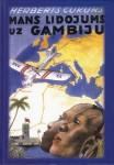 Grāmata- Mans lidojums uz Gambiju.