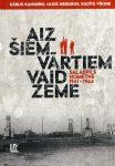 Grāmata- Aiz šiem vārtiem vaid zeme. Salaspils nometne 1941-1944.