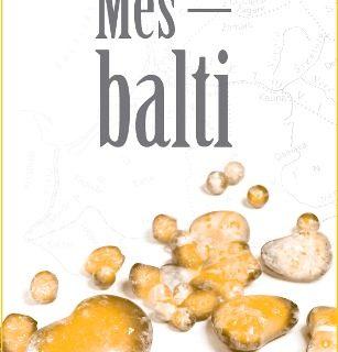 Grāmata- Mēs- balti. Autors Aļģirds Sabaļausks.
